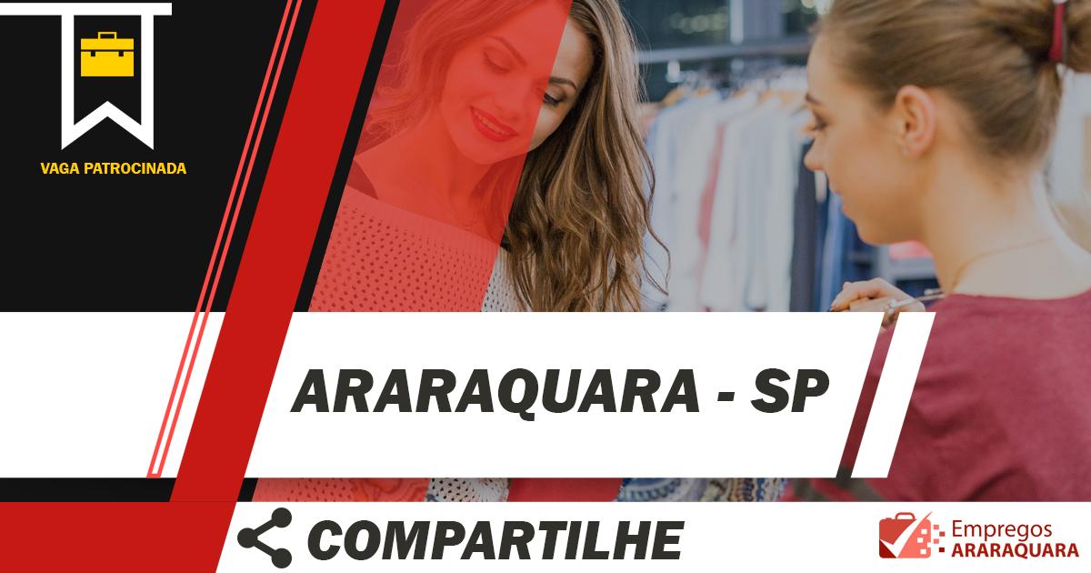 Assistente de Loja / Araraquara - SP / Cód. 001
