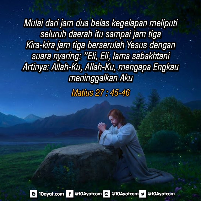 Matius 27 : 45-46