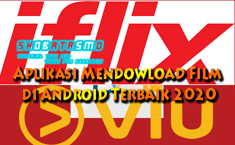 Aplikasi Mendowload Film di Android