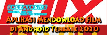 Aplikasi Mendownload Film Gratis di Android Terbaik 2020