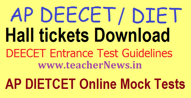 AP DEECET/ DIECET Hall Ticket 2018 TTC Online Exam Date @ deecet.cgg.gov.in