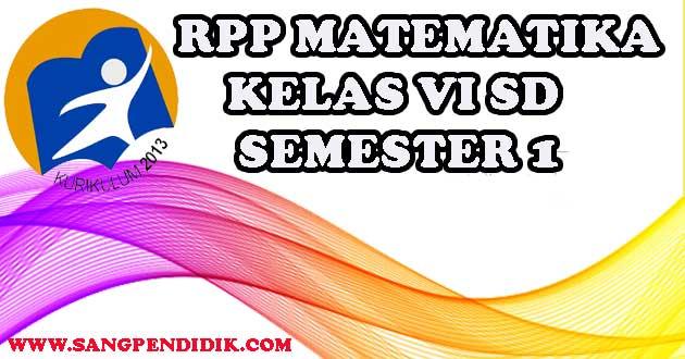 https://www.sangpendidik.com/2020/06/rpp-matematika-k13-kelas-vi-sd-semester.html