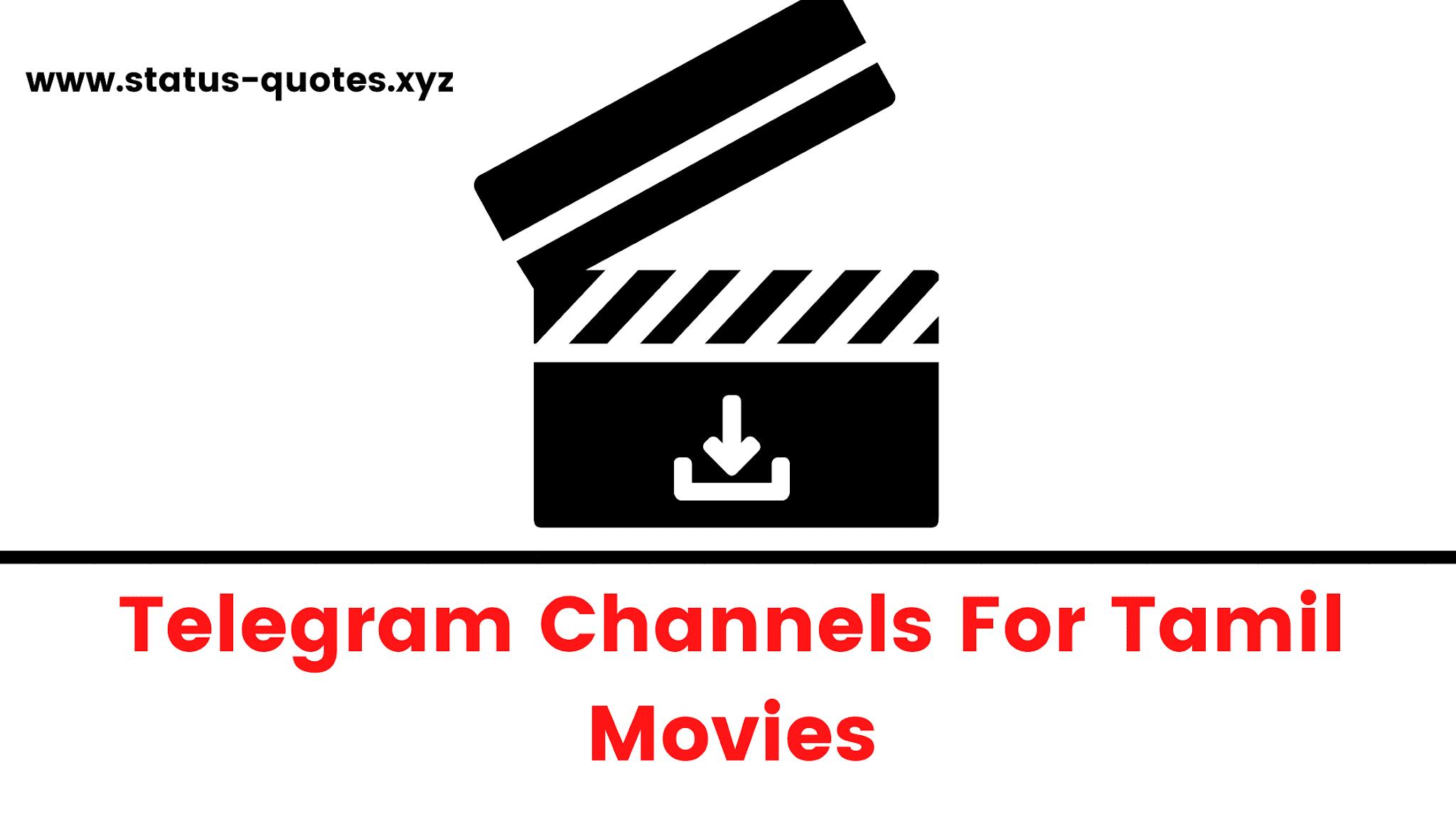20+ Tamil Movies Telegram Channels 【September 20 】