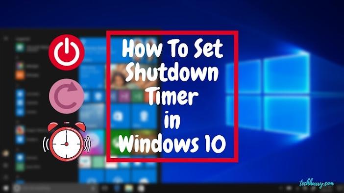 Shutdown timer Windows 10 CMD,Set computer to turn off at certain time Windows 10