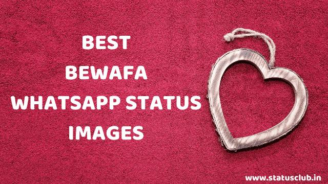 Best Bewafa Whatsapp Status Images HD Download.