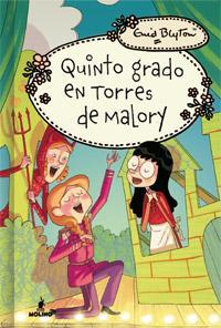 """""""Quinto grado en Torres de Malory"""" de Enid Blyton"""