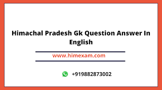 Himachal Pradesh Gk Question Answer In English