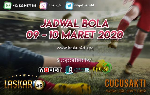 JADWAL BOLA JITU TANGGAL 09 – 10 MARET 2020