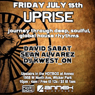 UPRISE! Friday July 15th w/Sean Alvarez, David Sabat, Kwest_on