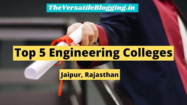 Top 5 Engineering Colleges in Jaipur, Rajasthan