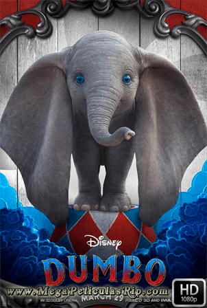 Dumbo (2019) [1080p] [Latino-Ingles] [MEGA]