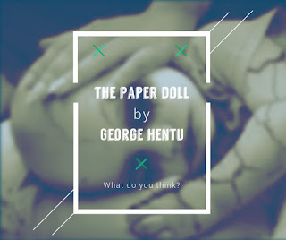 The Paper Doll -New Song By George Hentu