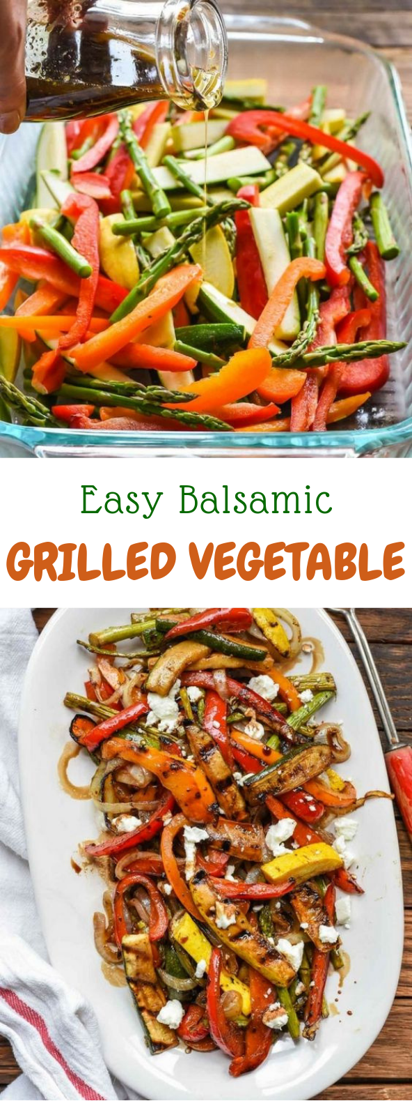 Easy Balsamic Grilled Vegetables with Goat Cheese #Vegetable #Vegetarian