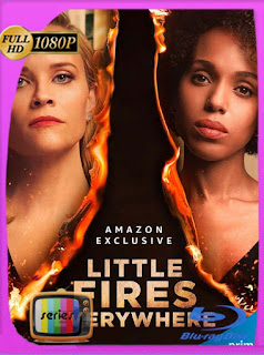 Pequeños fuegos por todas partes (Little Fires Everywhere) Temporada 1 [1080p] Latino [GoogleDrive]