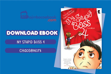 Download Novel My Stupid Boss 4: Trust No One, Suspect Everyone! by Chaos@work Pdf
