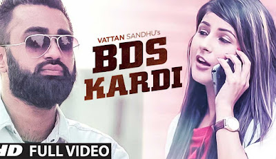 BDS Kardi Xtatic Lyrics and video - Vattan Sandhu | Jashan Preet