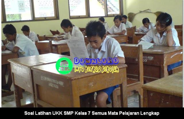 Soal Latihan UKK SMP Kelas 7 Semua Mata Pelajaran Lengkap