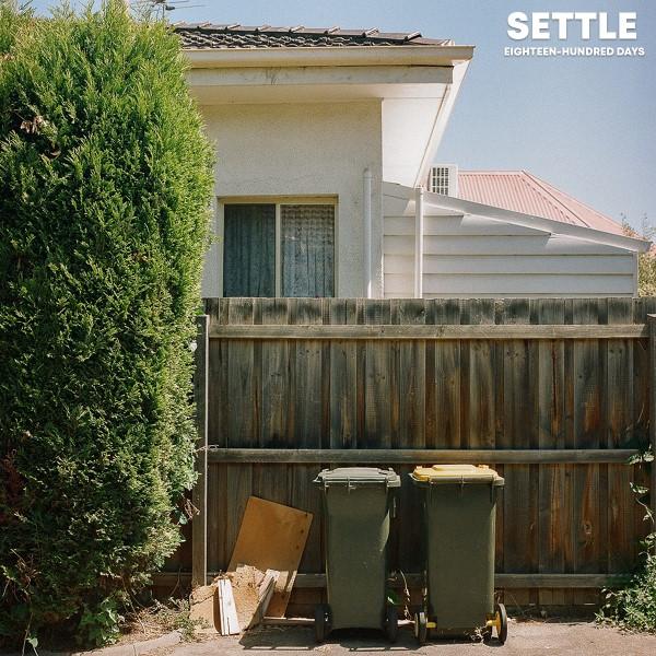"Settle — ""Eighteen-hundred Days"""
