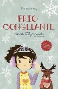 A Rainha da Neve e um cãozinho perdido (Frio Congelante, Sarah Mlynowski)