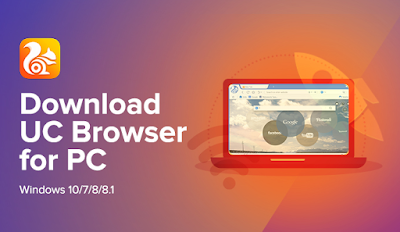 Download UC Browser Untuk Windows 7/8 / 8.1 / 10 [PC Offline]