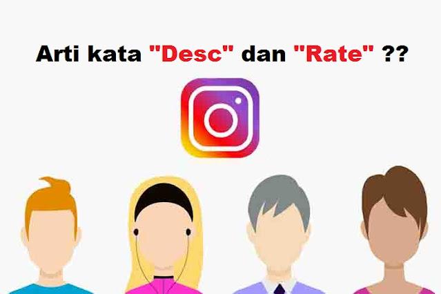 Arti Desc dan Rate di Instagram yang Sering Ditanyakan