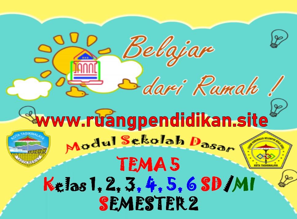 Modul BDR Tema 5 Kelas 1, 2, 3, 4, 5, 6 SD/MI