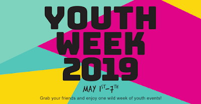 Youth Week 2019. May 1st through 7th.