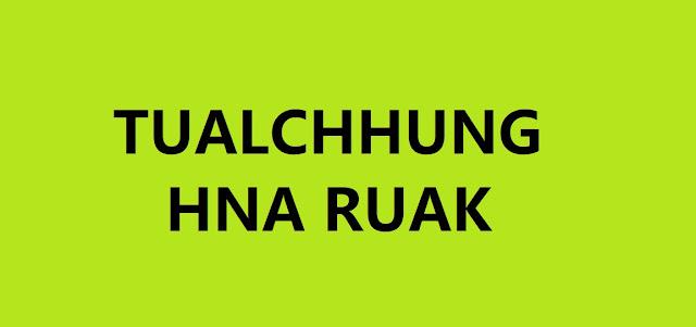 TULACHHUNG HNA RUAK
