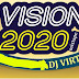 Mixtape : Dj Virtuous - Vision 2020 Mixtape