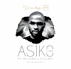 Music: Asiko (Time) by Seun Ayeni GGG ft. Bolu Bee & Olly Ray