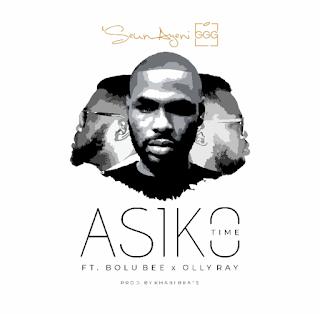 Asiko (Time) by Seun Ayeni GGG ft. Bolu Bee & Olly Ray
