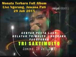 Full Album Monata Live Ngerang, Pati 2015 lengkap