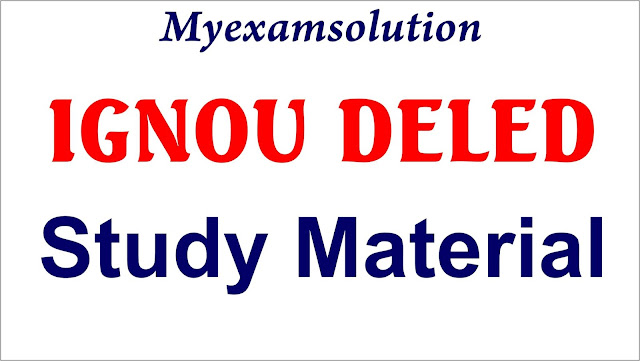 ignou deled study material , ignou deled , ignou , ignou deled syllbus