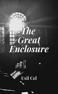 The Great Enclosure - an unparalleled spiritual journey book promotion sites Usil Cel
