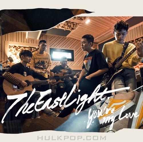 TheEastLight. – You're My Love – Single