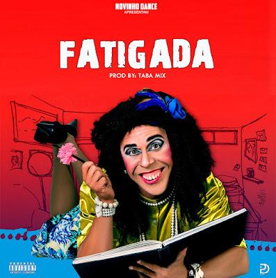 Novinhos  Dance - Fatigada (Prod. Dj Taba Mix)