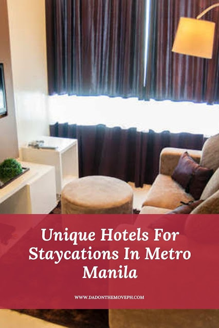 Unique hotels for staycation in Metro Manila