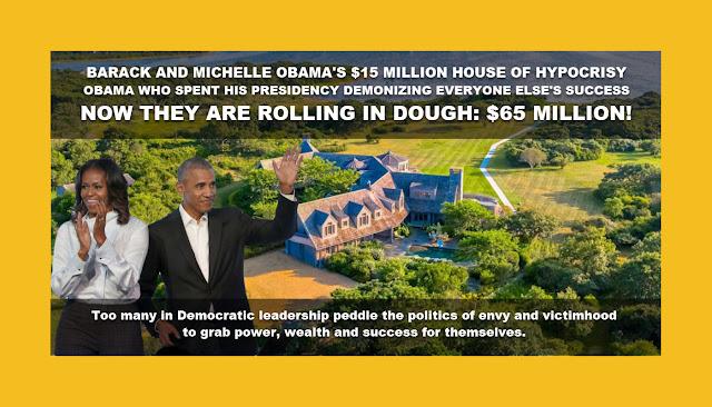 Memes: BARACK AND MICHELLE OBAMA'S $15 MILLION HOUSE OF HYPOCRISY