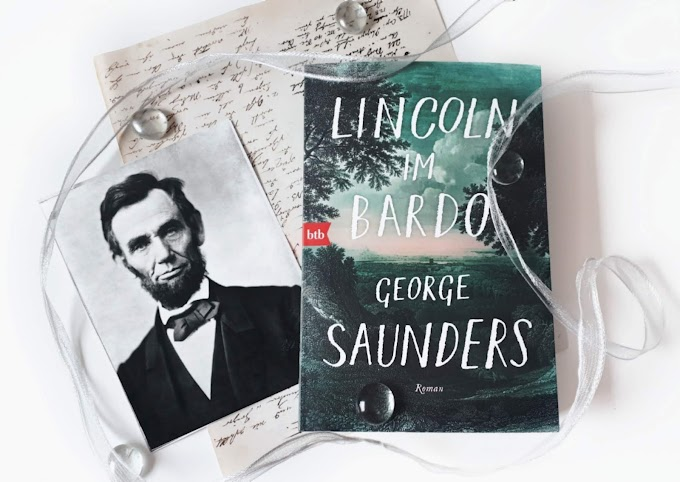 [Rezension] Lincoln im Bardo von George Saunders