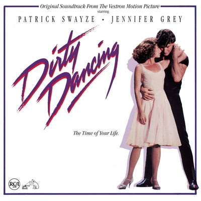 Dirty Dancing (Original Motion Picture Soundtrack) - Album Download, Itunes Cover, Official Cover, Album CD Cover Art, Tracklist
