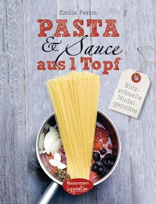 http://www.randomhouse.de/Buch/Pasta-&-Sauce-aus-1-Topf/Emilie-Perrin/Bassermann-Inspiration/e496772.rhd