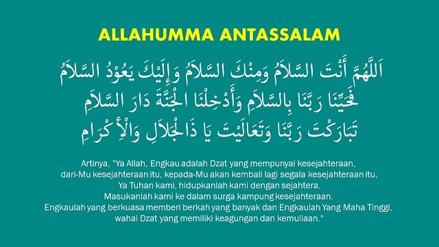 Allahumma Antassalam Waminkassalam - Lirik dan Tulisan Arab Lengkap