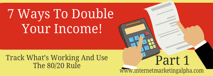 7 Ways To Double Your Income– A Mini Challenge