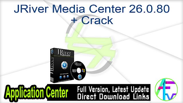 JRiver Media Center 26.0.80 + Crack