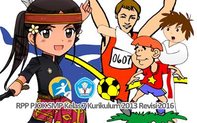 Download RPP PJOK SMP Kelas 7 Kurikulum 2013 Revisi 2016