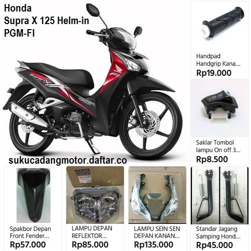 Katalog Harga Onderdil Honda Supra X 125 Helm In PGM-FI terbaru