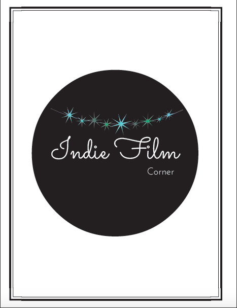 Indie Love Magazine Film Corner