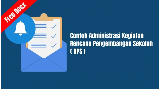 Contoh Administrasi Kegiatan Rencana Pengembangan Sekolah ( RPS ) Gratis