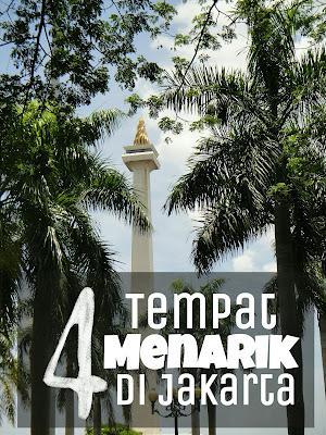 4 Tempat Wisata Menarik Di Jakarta
