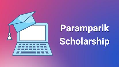 Paramparik Scholarship 2021 for Madhyamik & HS Passed Students